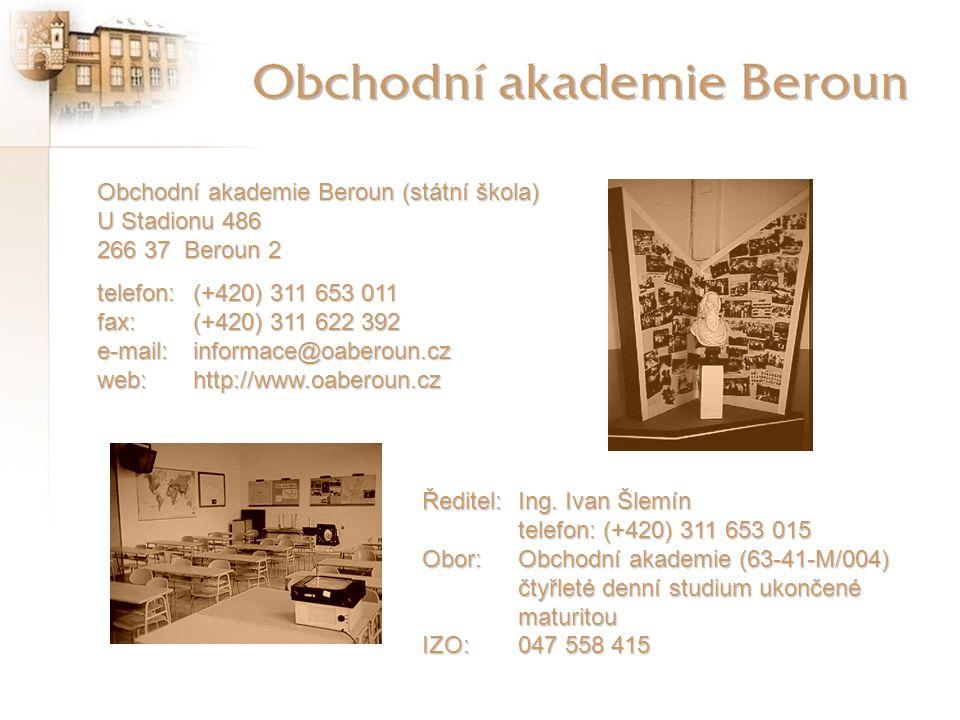 Obchodní akademie Beroun (státní škola) U Stadionu 486 266 37 Beroun 2