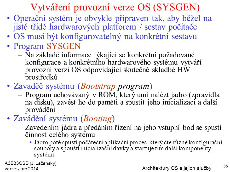 Vytváření provozní verze OS (SYSGEN)