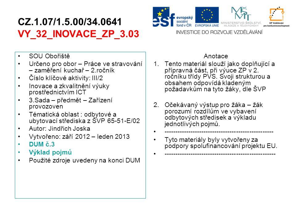 CZ.1.07/1.5.00/34.0641 VY_32_INOVACE_ZP_3.03 SOU Obořiště