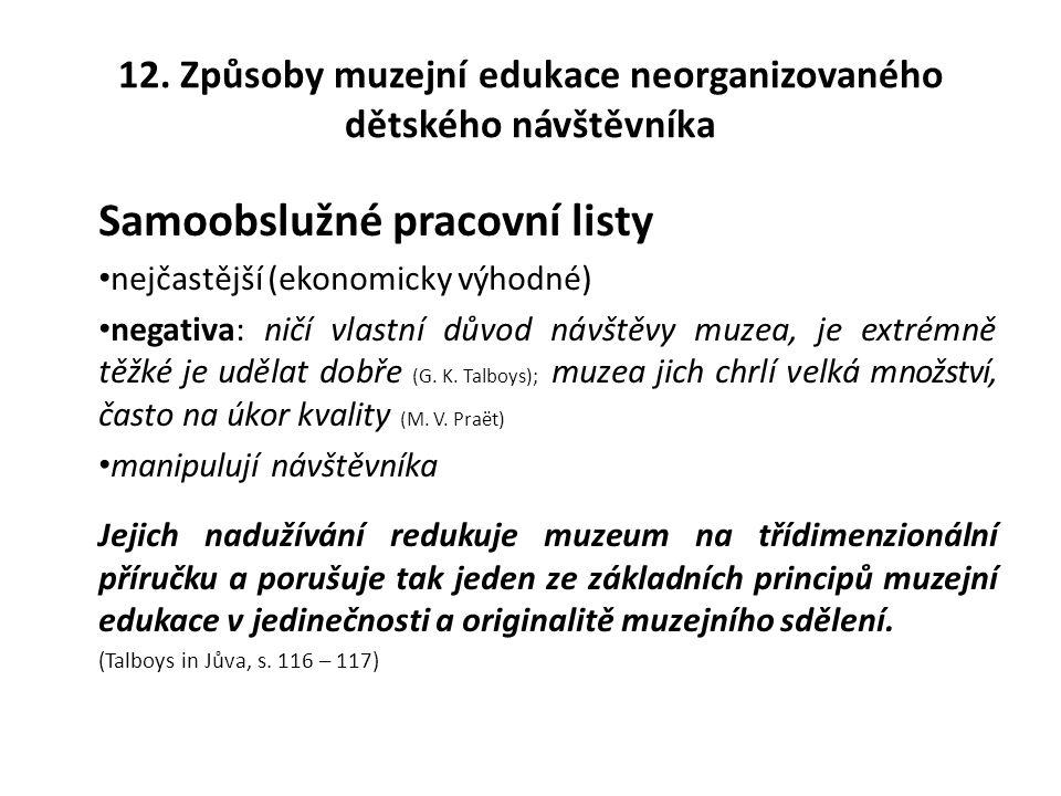 12. Způsoby muzejní edukace neorganizovaného dětského návštěvníka