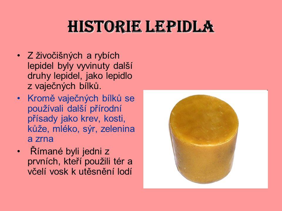 HISTORIE LEPIDLA Z živočišných a rybích lepidel byly vyvinuty další druhy lepidel, jako lepidlo z vaječných bílků.