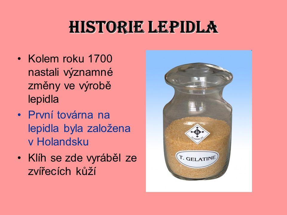 HISTORIE LEPIDLA Kolem roku 1700 nastali významné změny ve výrobě lepidla. První továrna na lepidla byla založena v Holandsku.