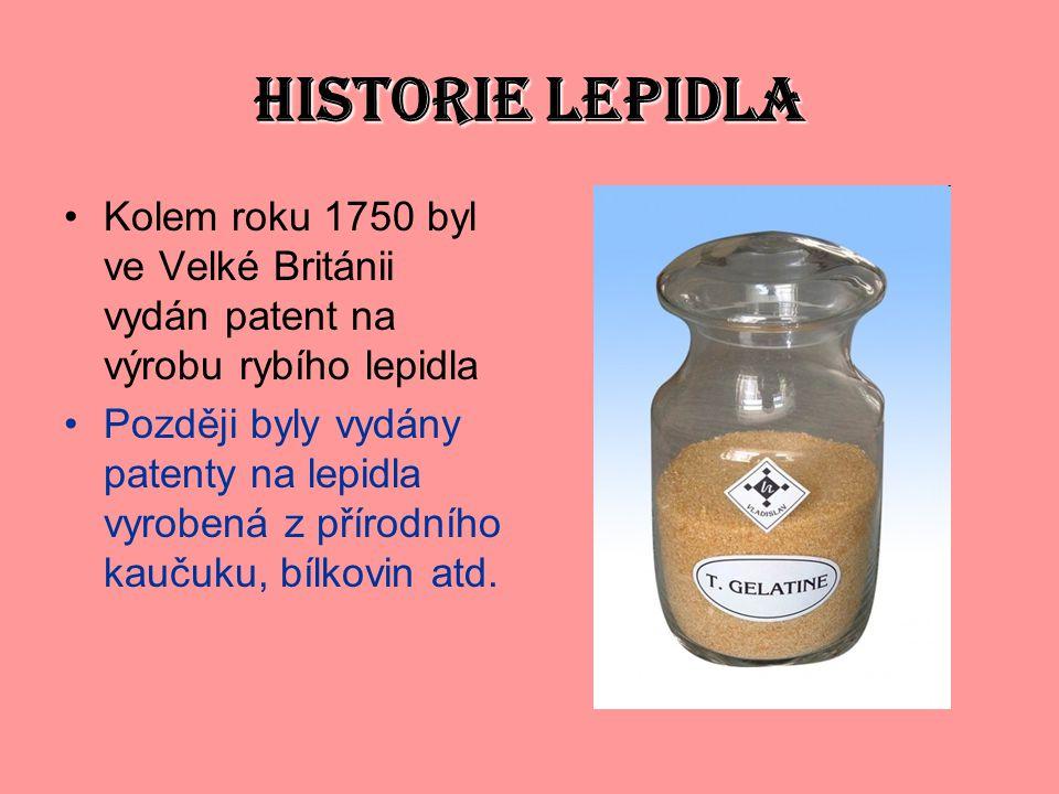 HISTORIE LEPIDLA Kolem roku 1750 byl ve Velké Británii vydán patent na výrobu rybího lepidla.