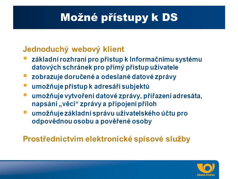 Možné přístupy k DS Jednoduchý webový klient