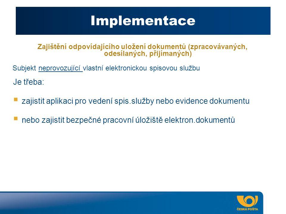 Implementace Je třeba: