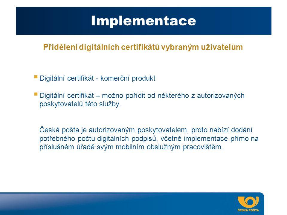 Přidělení digitálních certifikátů vybraným uživatelům