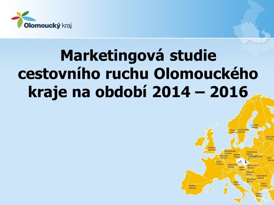 Marketingová studie cestovního ruchu Olomouckého kraje na období 2014 – 2016