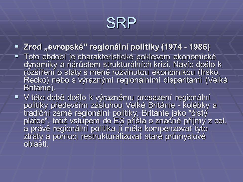 """SRP Zrod """"evropské regionální politiky (1974 - 1986)"""
