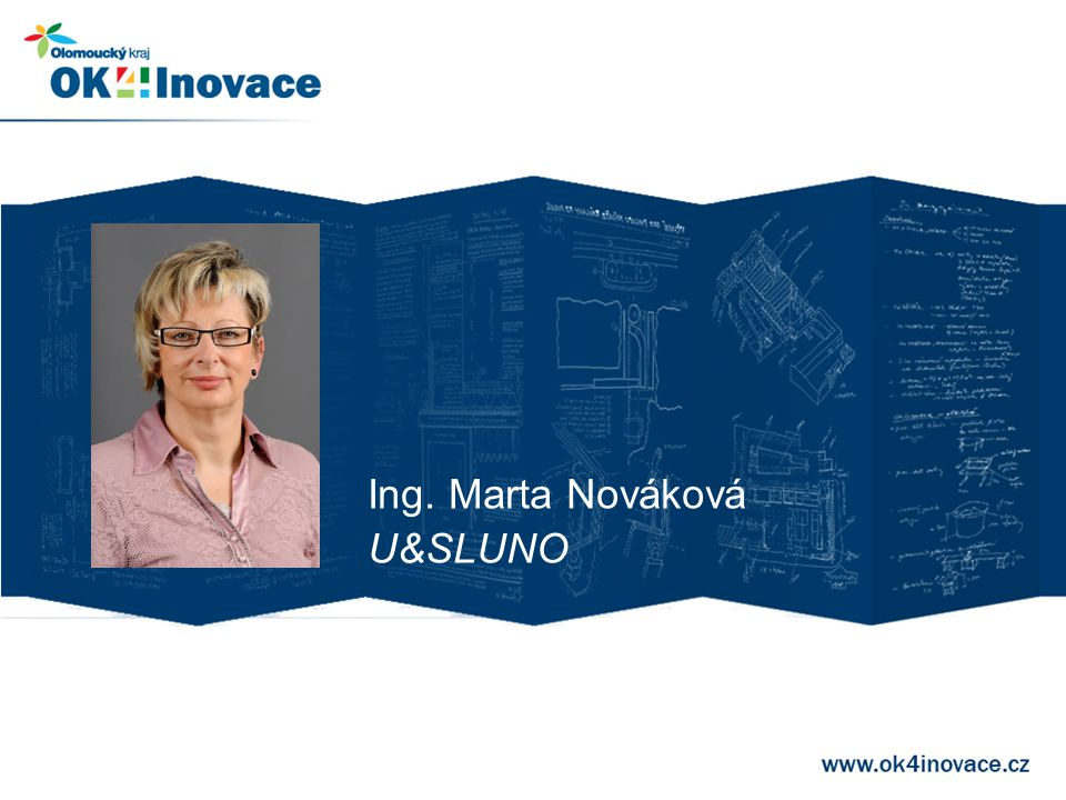 Ing. Marta Nováková U&SLUNO