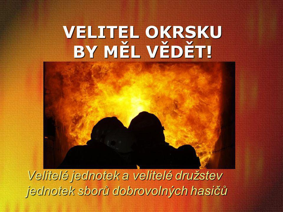 VELITEL OKRSKU BY MĚL VĚDĚT!
