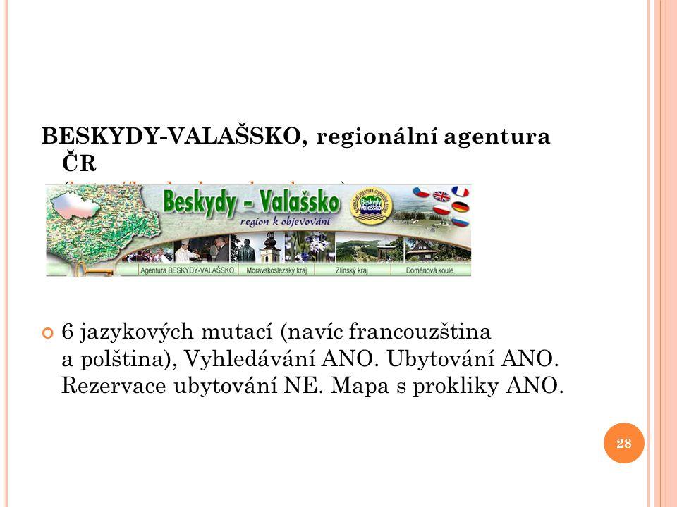 BESKYDY-VALAŠSKO, regionální agentura ČR (http://beskydy-valassko.cz)