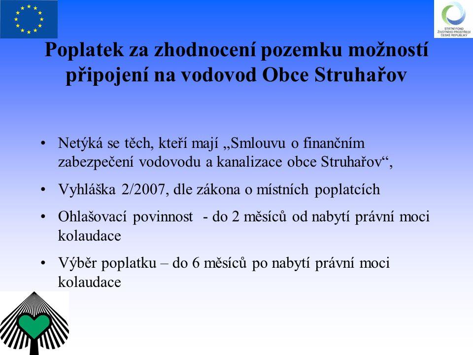 Poplatek za zhodnocení pozemku možností připojení na vodovod Obce Struhařov