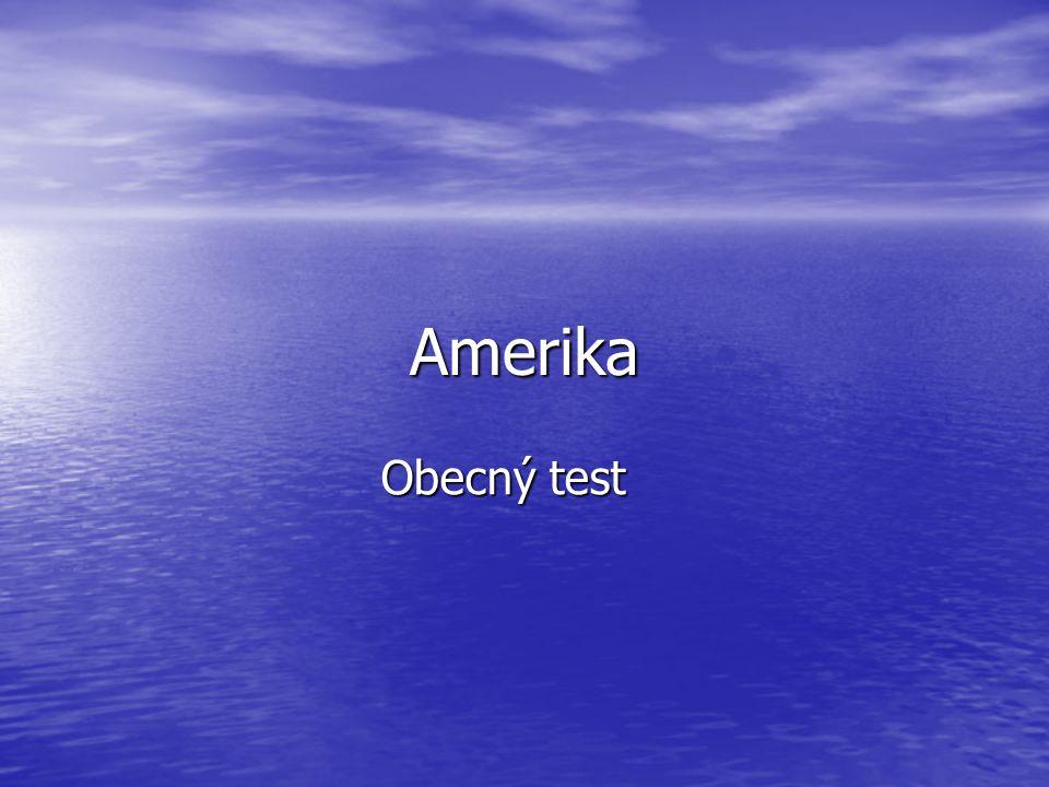 Amerika Obecný test