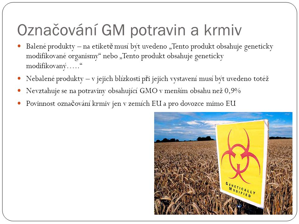 Označování GM potravin a krmiv