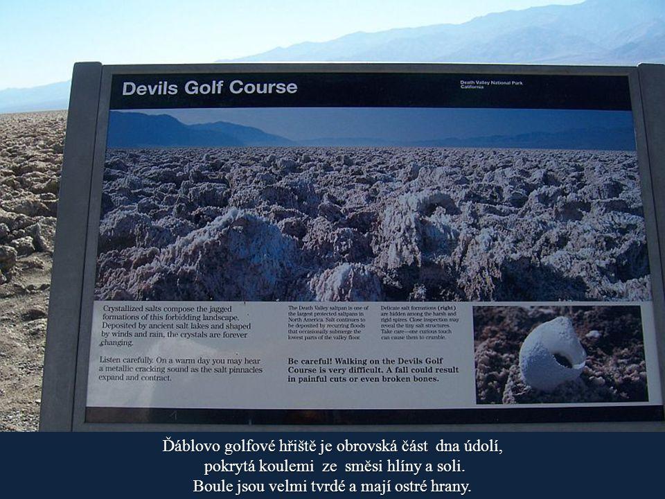 Ďáblovo golfové hřiště je obrovská část dna údolí,