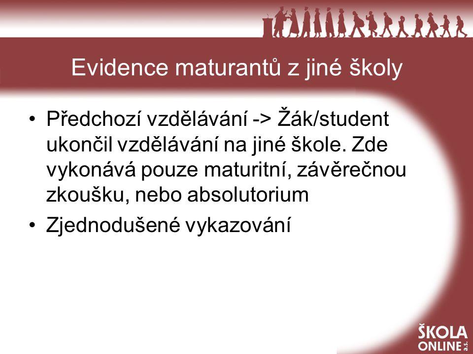 Evidence maturantů z jiné školy