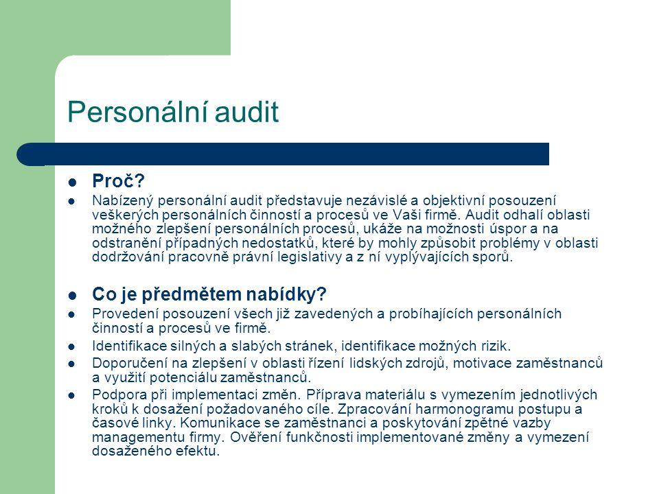 Personální audit Proč Co je předmětem nabídky