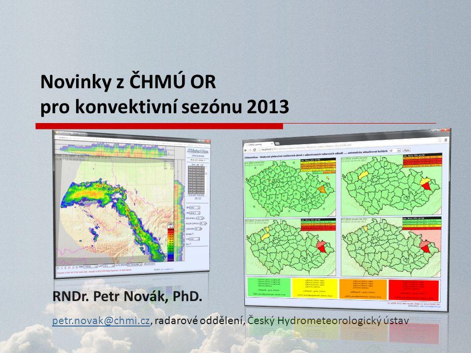 Novinky z ČHMÚ OR pro konvektivní sezónu 2013