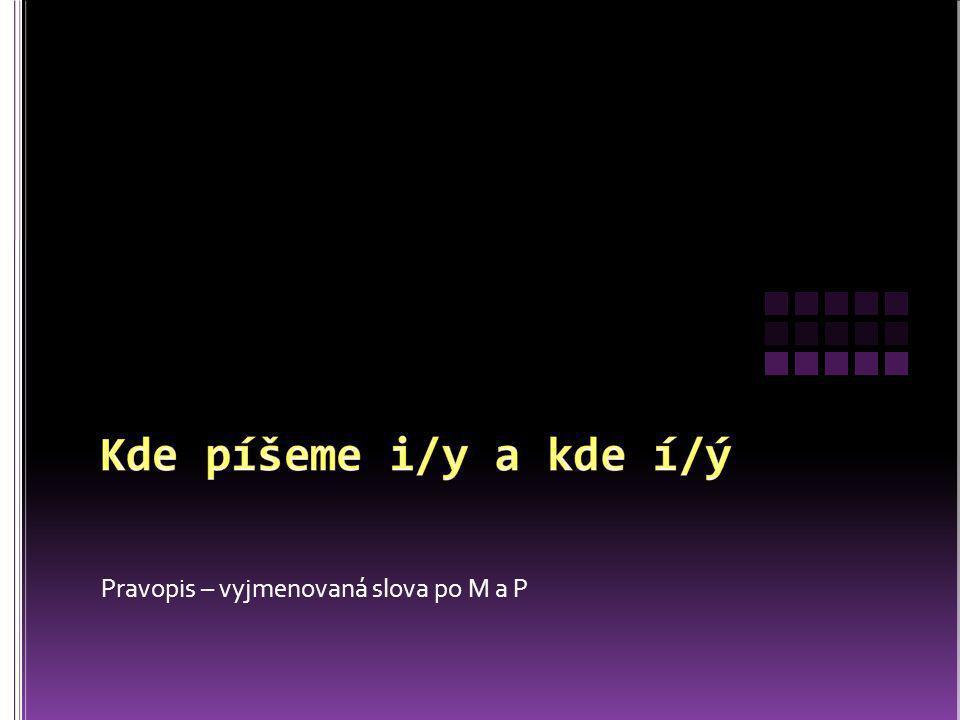 Pravopis – vyjmenovaná slova po M a P