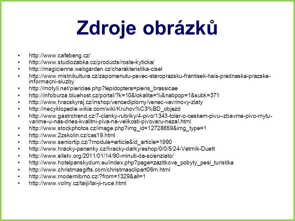 Zdroje obrázků http://www.cafebeng.cz/