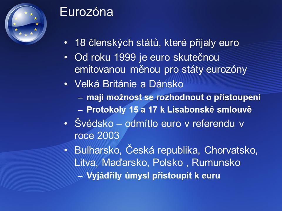 Eurozóna 18 členských států, které přijaly euro