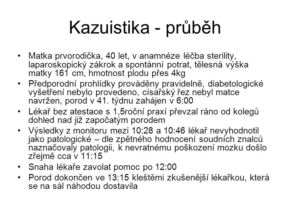 Kazuistika - průběh