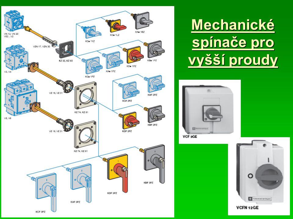 Mechanické spínače pro vyšší proudy