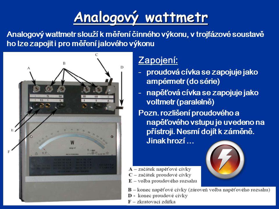 Analogový wattmetr Zapojení:
