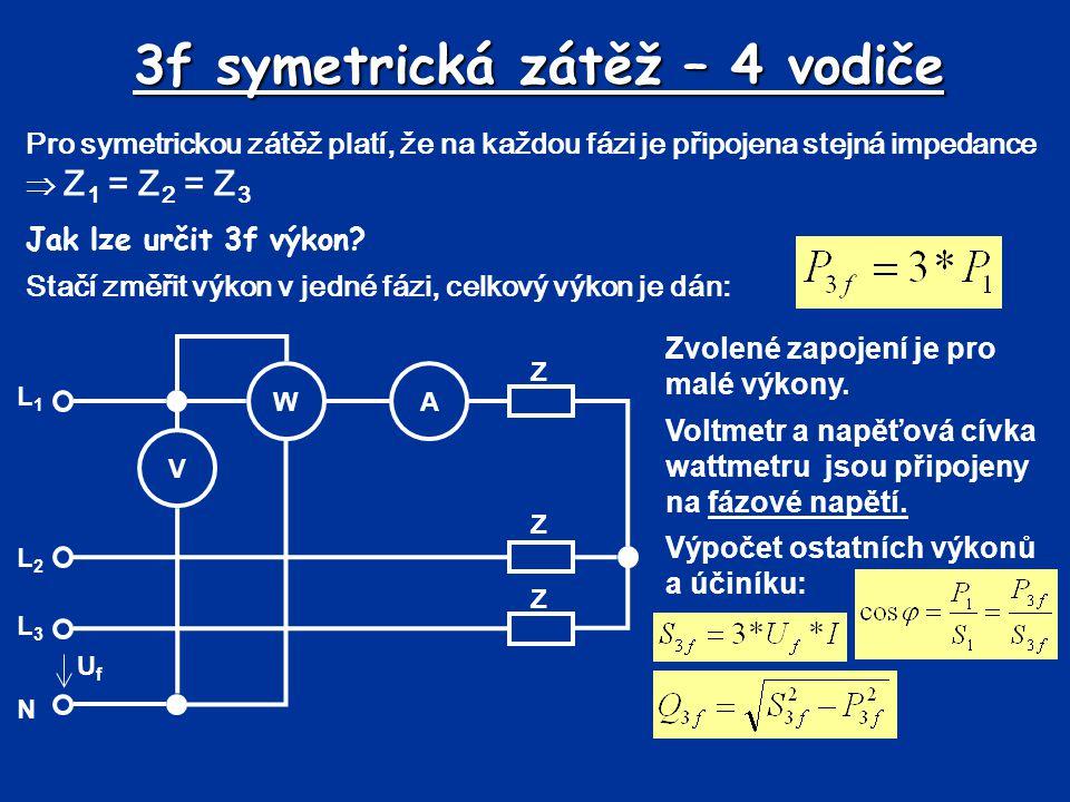 3f symetrická zátěž – 4 vodiče