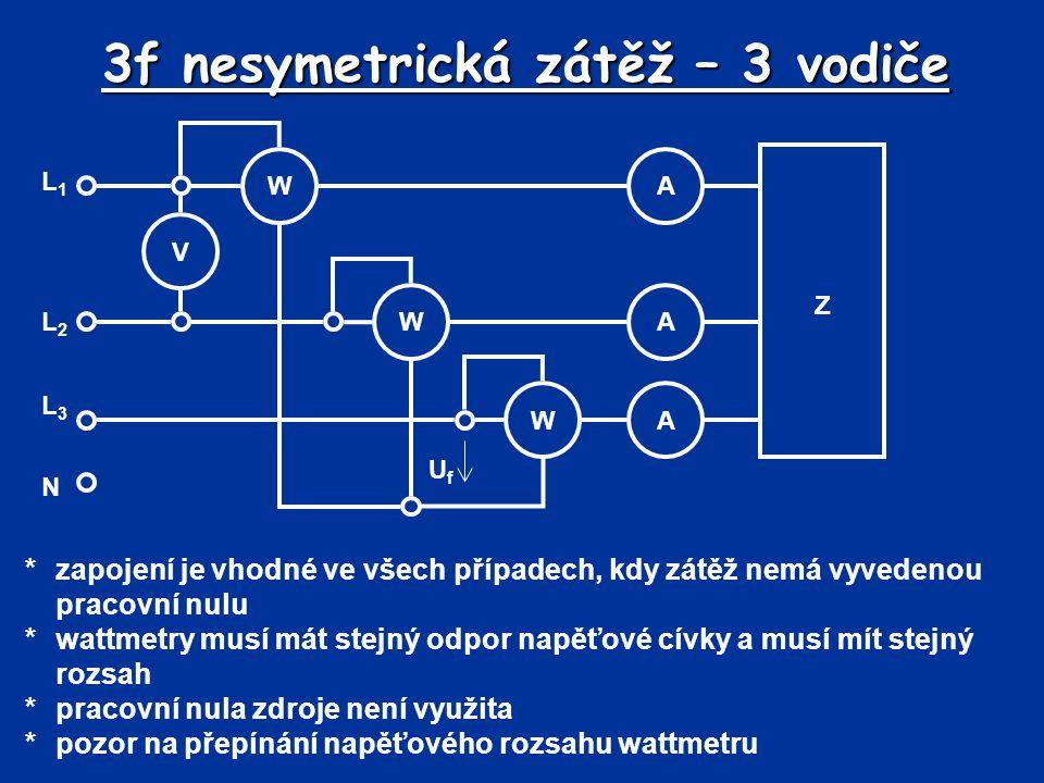 3f nesymetrická zátěž – 3 vodiče