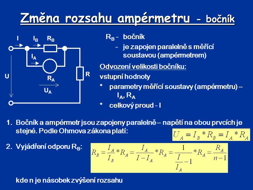 Změna rozsahu ampérmetru - bočník