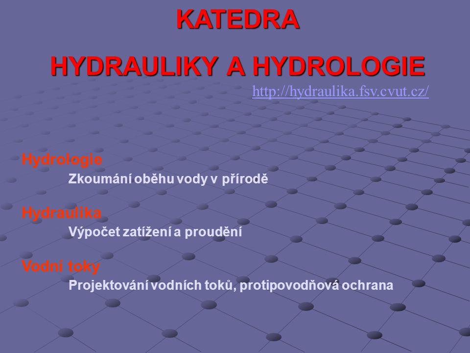 HYDRAULIKY A HYDROLOGIE