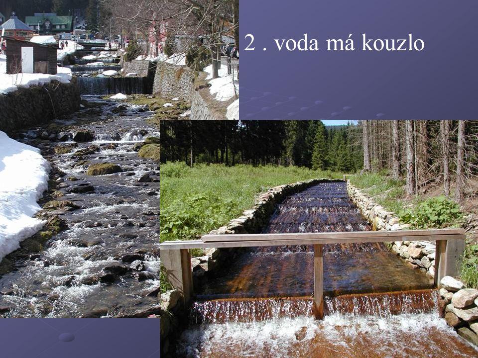 2 . voda má kouzlo
