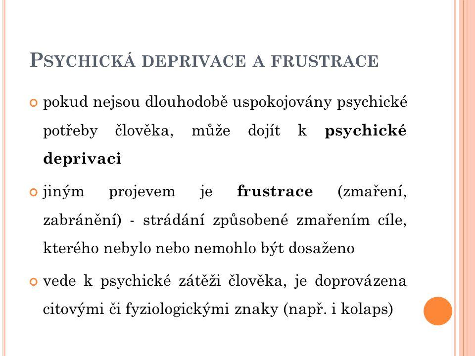 Psychická deprivace a frustrace