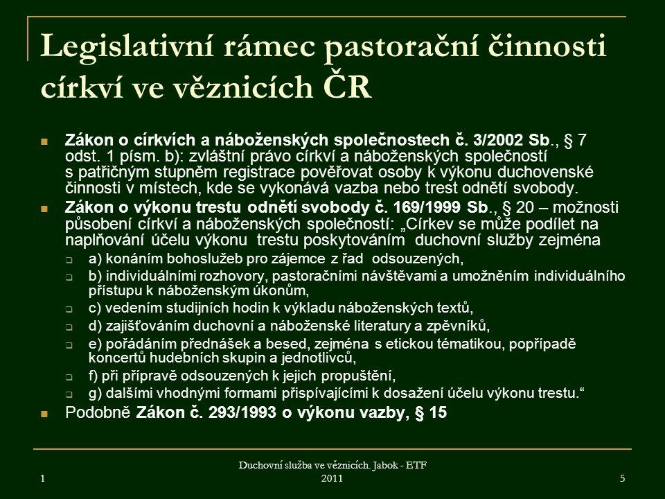 Legislativní rámec pastorační činnosti církví ve věznicích ČR