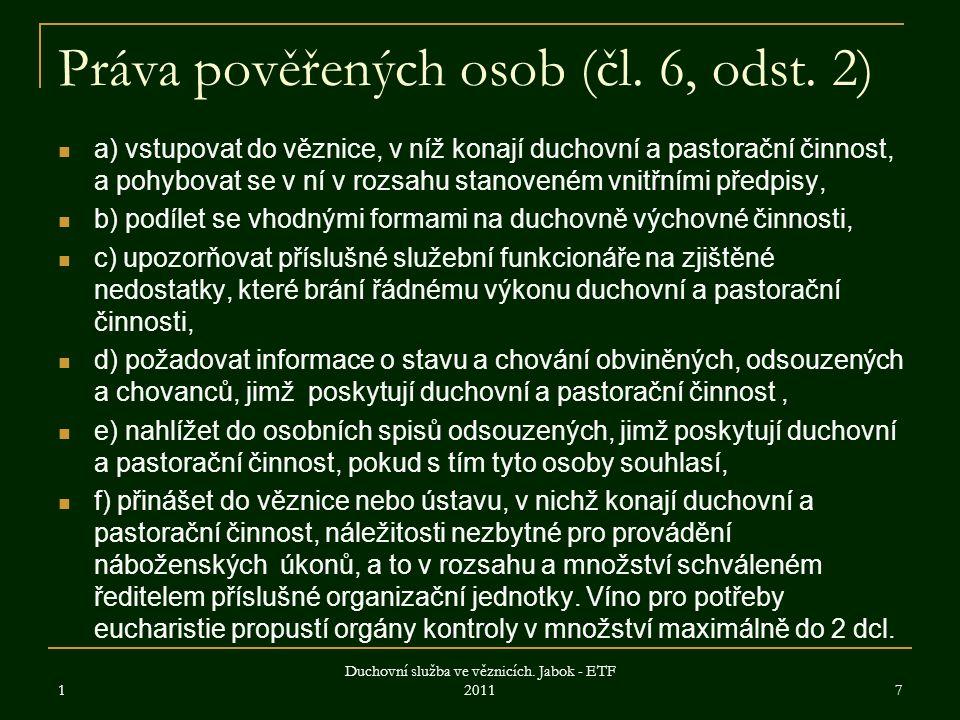 Práva pověřených osob (čl. 6, odst. 2)