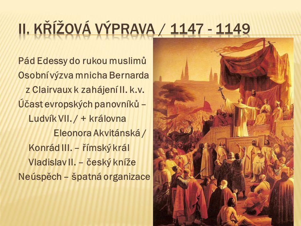 II. křížová výprava / 1147 - 1149 Pád Edessy do rukou muslimů