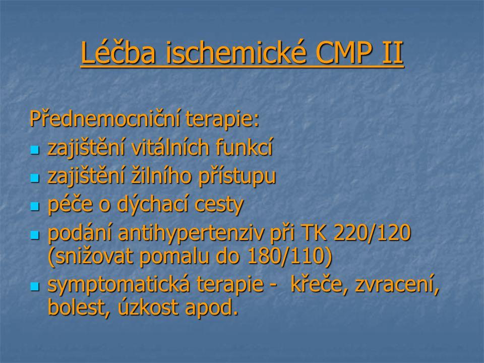 Léčba ischemické CMP II