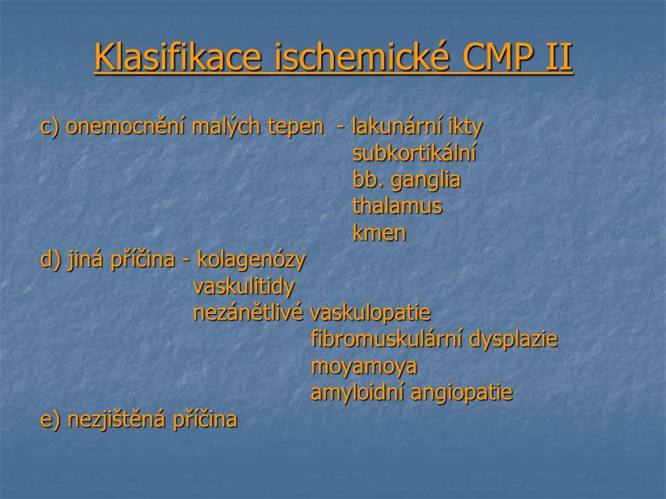 Klasifikace ischemické CMP II