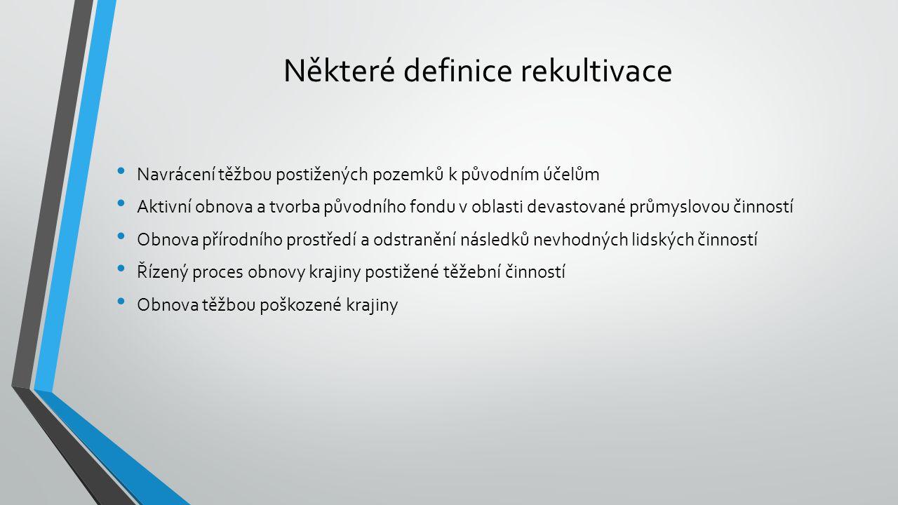 Některé definice rekultivace