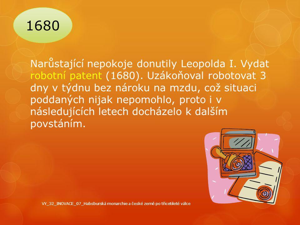 Narůstající nepokoje donutily Leopolda I. Vydat robotní patent (1680)