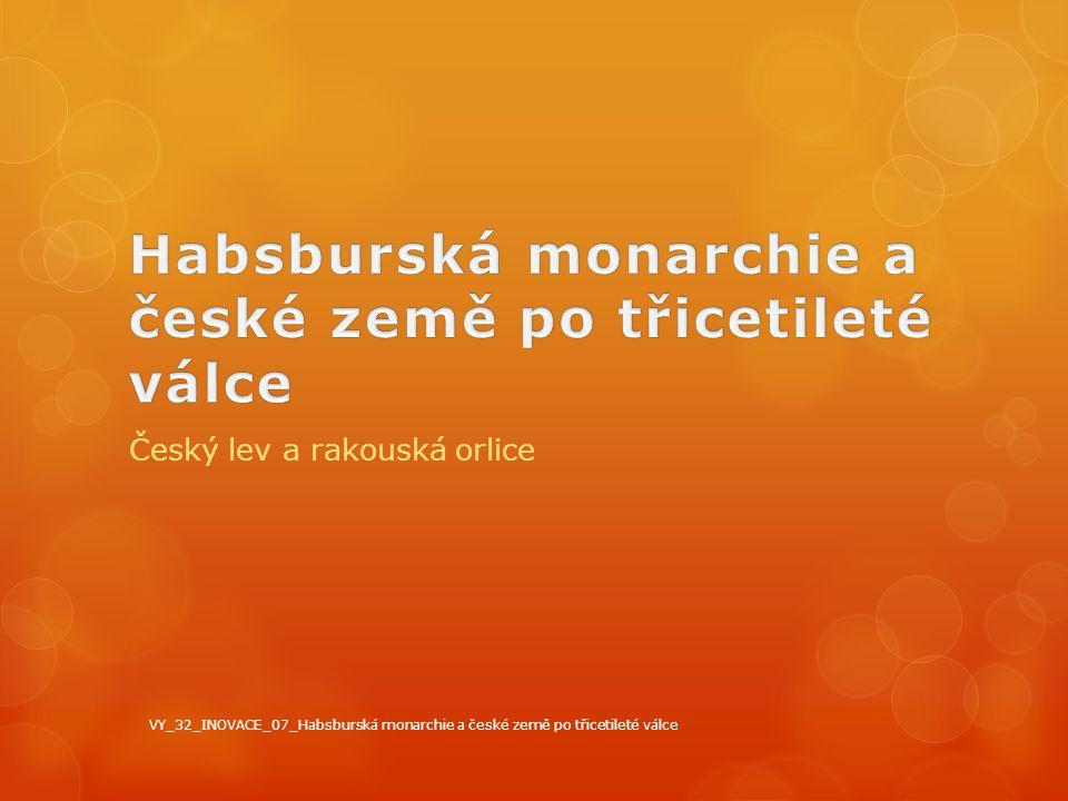 Habsburská monarchie a české země po třicetileté válce