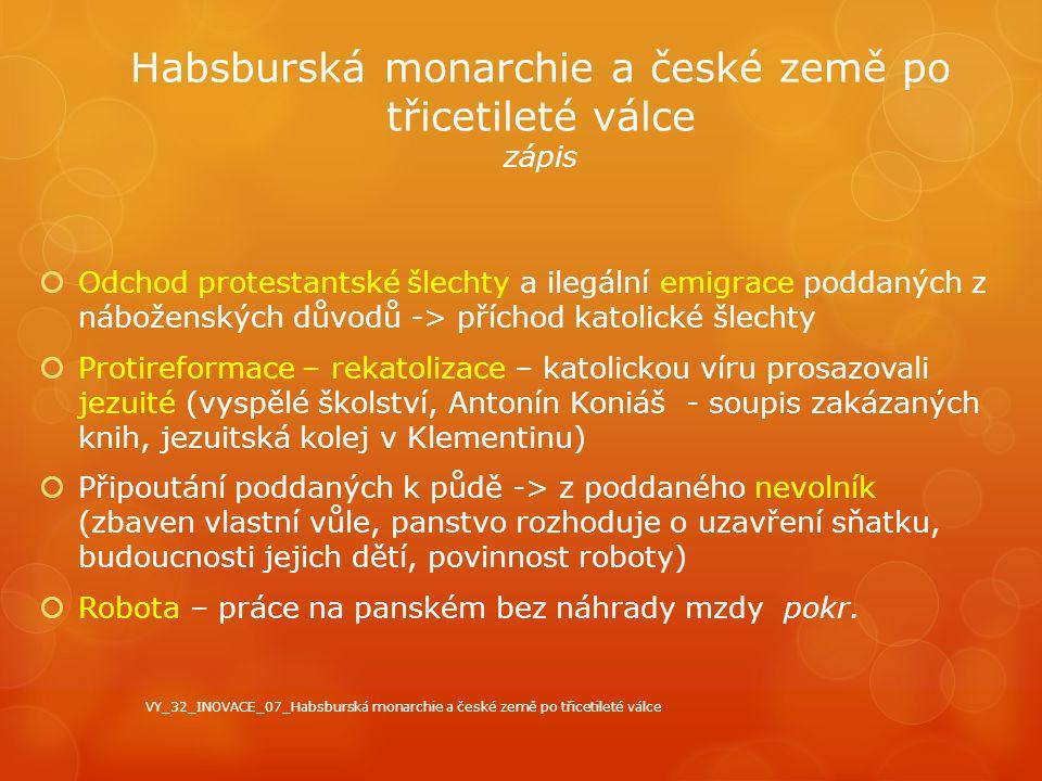 Habsburská monarchie a české země po třicetileté válce zápis