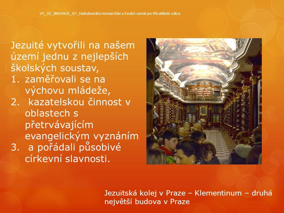 Jezuité vytvořili na našem území jednu z nejlepších školských soustav,