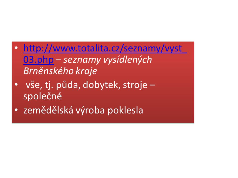 http://www. totalita. cz/seznamy/vyst_03