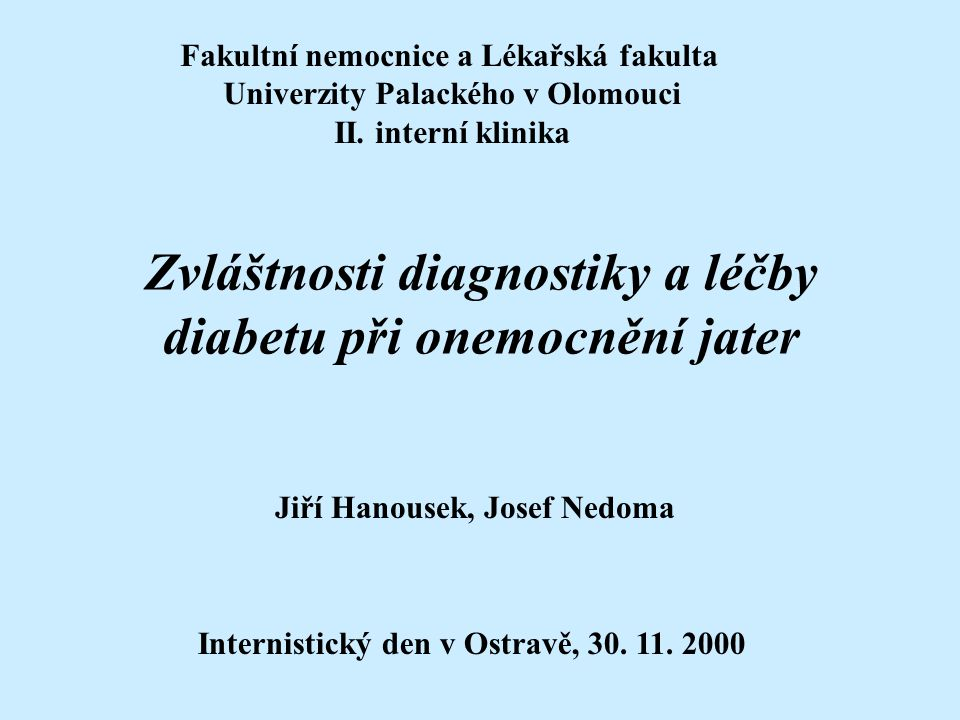 Fakultní nemocnice a Lékařská fakulta Univerzity Palackého v Olomouci