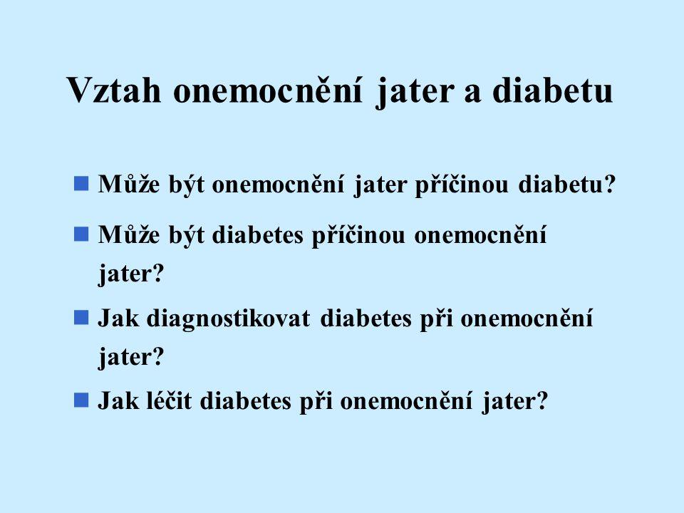 Vztah onemocnění jater a diabetu