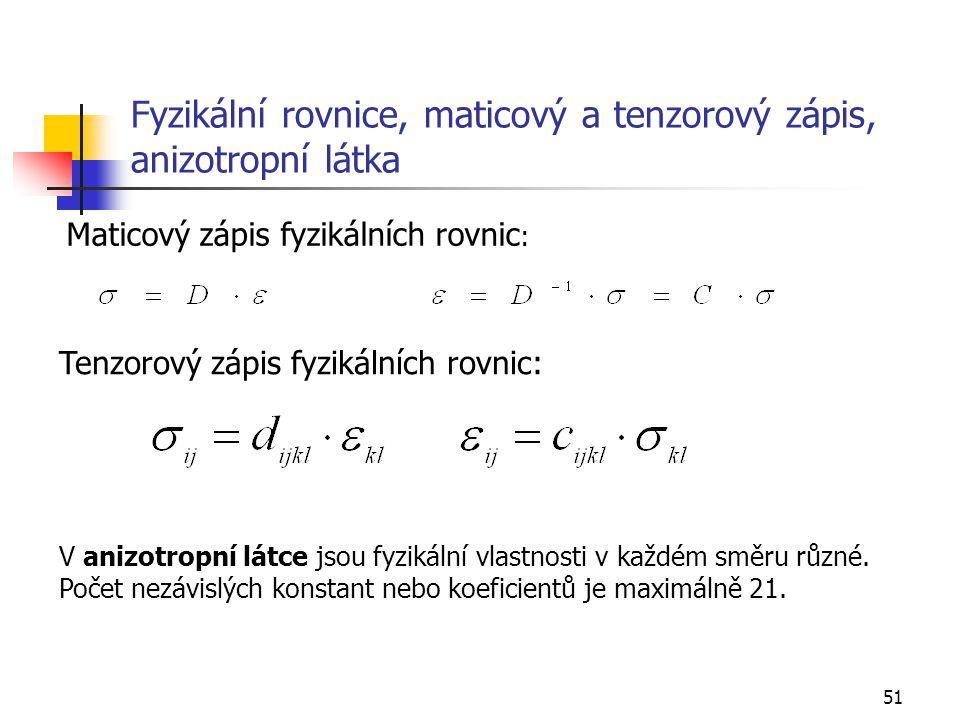 Fyzikální rovnice, maticový a tenzorový zápis, anizotropní látka