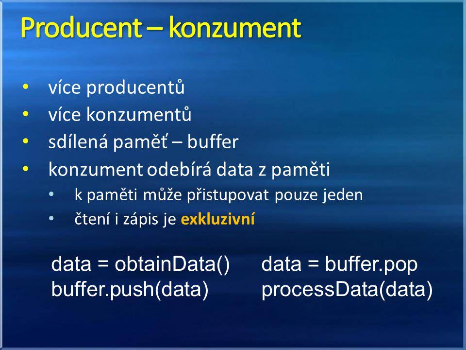 Producent – konzument více producentů více konzumentů