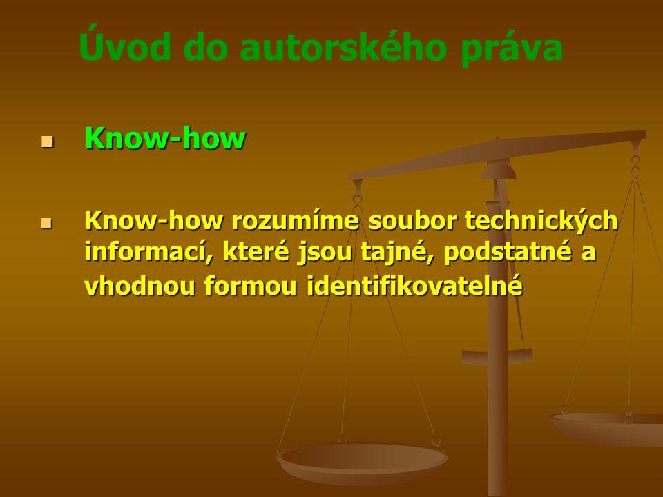 Know-how Know-how rozumíme soubor technických informací, které jsou tajné, podstatné a vhodnou formou identifikovatelné.